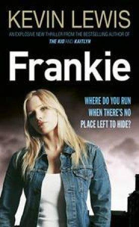 Frankie by Kevin Lewis