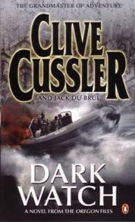 Dark Watch by Clive Cussler & Jack Du Brul