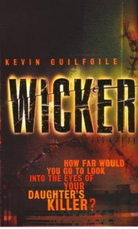 Wicker by Kevin Guilfoile