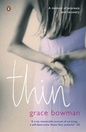 Thin by Grace Bowman