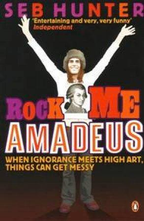 Rock Me Amadeus by Seb Hunter