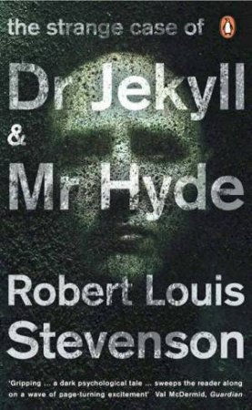 Penguin Red Classics: The Strange Case Of Dr Jekyll And Mr Hyde by Robert Louis Stevenson