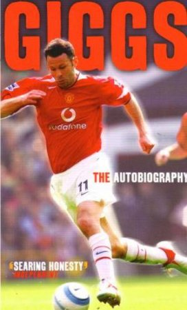 Giggs: The Autobiography by Ryan Giggs
