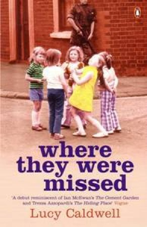 Where They Were Missed by Lucy Caldwell