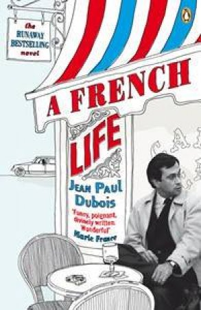 French Life by Jean-Paul Dubois
