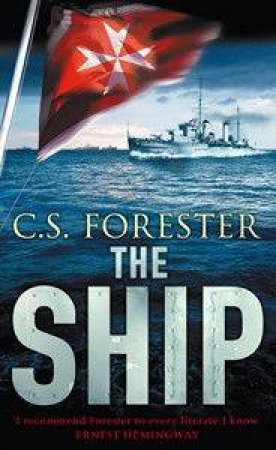 The Ship by C S Forester