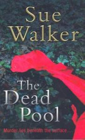 The Dead Pool by Sue Walker