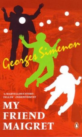 Red Classic: My Friend Maigret by Georges Simenon