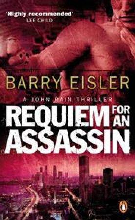 Requiem for an Assassin: A John Rain Thriller by Barry Eisler