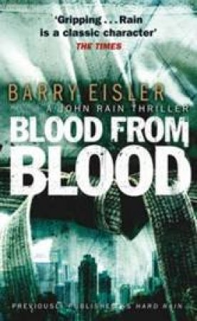 Blood From Blood by Barry Eisler