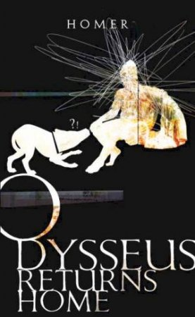 Odysseus Returns Home by Homer