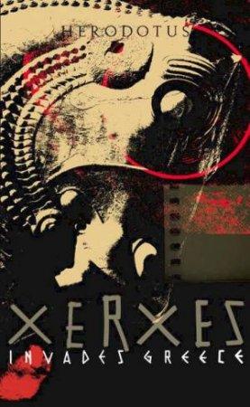 Xerxes Invades Greece by Herodotus