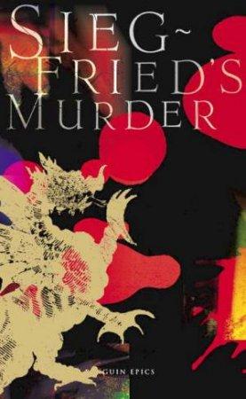 Siegfried's Murder by Group Australia Penguin