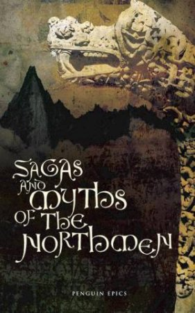 Sagas And Myths Of The Northmen by Anon