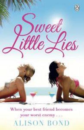 Sweet Little Lies by Alison Bond