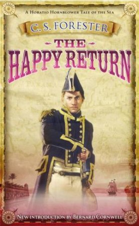 The Happy Return by C S Forester
