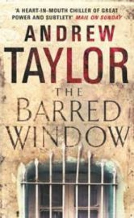 The Barred Window by Andrew Taylor