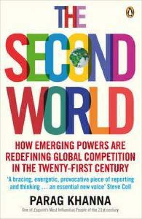 Second World by Parag Khanna