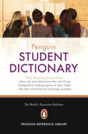 The Penguin Student Dictionary by Robert Allen (Ed.)