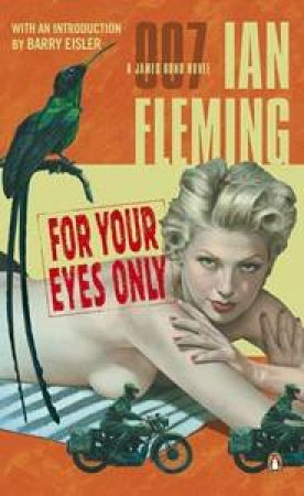 A James Bond 007 Adventure: For Your Eyes Only by Ian Fleming