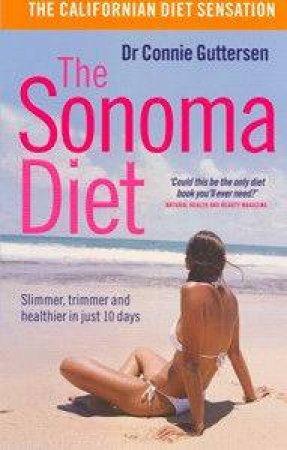 The Sonoma Diet by Connie Guttersen