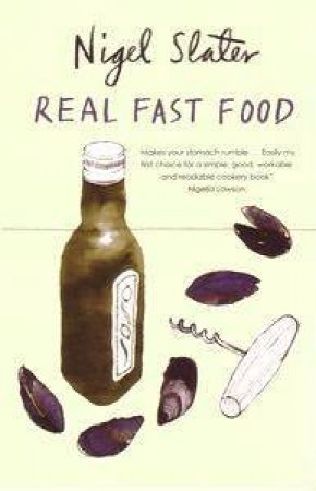 Real Fast Food by Nigel Slater