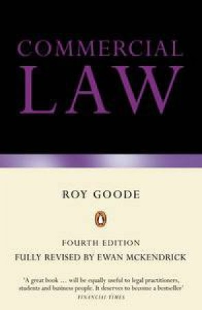 Commercial Law, 4th Ed by Roy Goode & Ewan McKendrick