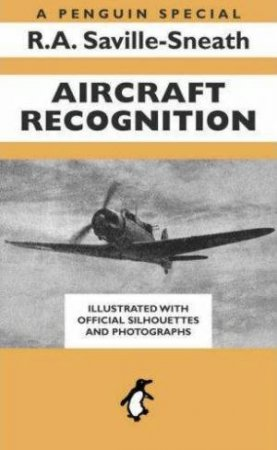 Aircraft Recognition by R A Saville-Sneath