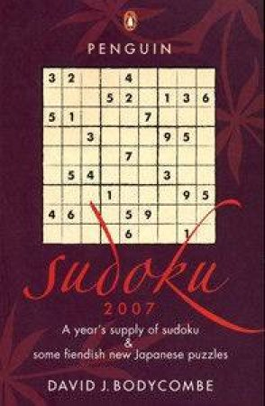 Penguin Sudoku 2007 by David J Bodycombe