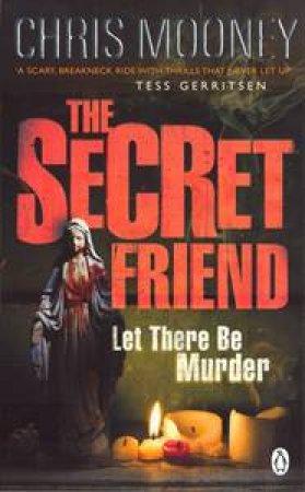 Secret Friend by Chris Mooney