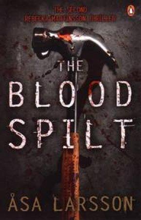 Blood Spilt by Asa Larsson