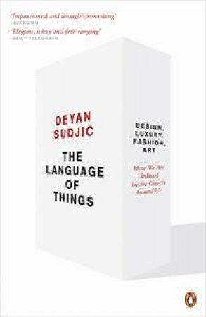 Language of Things by Deyan Sudjic