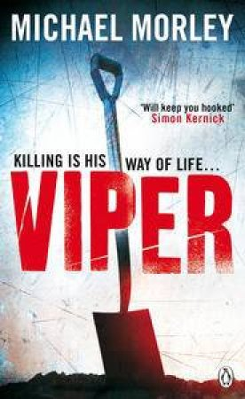Viper by Michael Morley