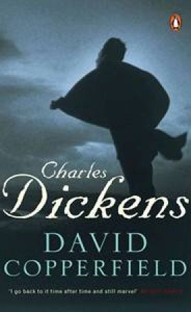 David Copperfield by Charles Dickens