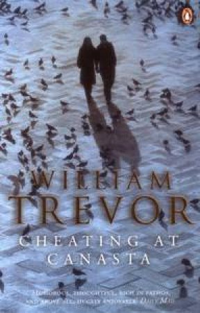 Cheating at Canasta by William Trevor