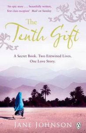 Tenth Gift: A Secret Book. Two Entwined Lives. One Love Story. by Jane Johnson