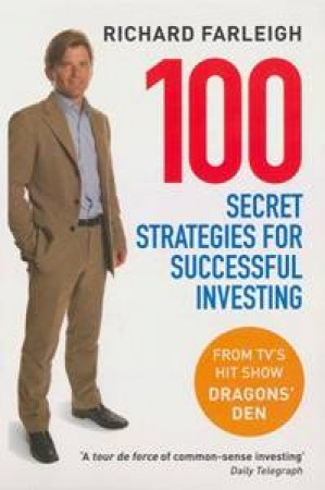 100 Secret Strategies for Successful Investing by Richard Farleigh