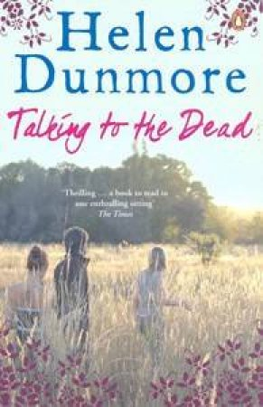Talking To The Dead  by Helen Dunmore