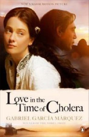 Love In The Time Of Cholera - Film Tie In by Gabriel Garcia Marquez