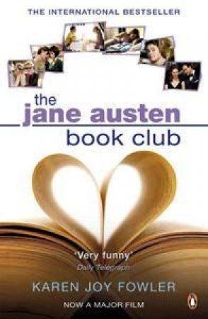 The Jane Austen Book Club - Movie Tie In by Karen Joy Fowler