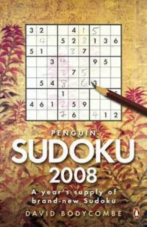 Penguin Sudoku 2008 by David J Bodycombe
