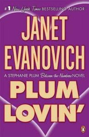 Stephanie Plum Novella: Plum Lovin' by Janet Evanovich