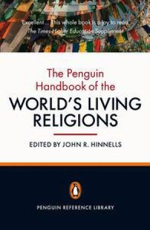 Penguin Handbook of the World's Living Religions by Various