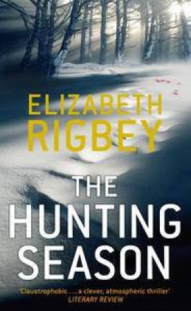 The Hunting Season by Elizabeth Rigbey