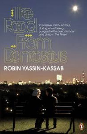Road from Damascus by Robin Yassin-Kassab