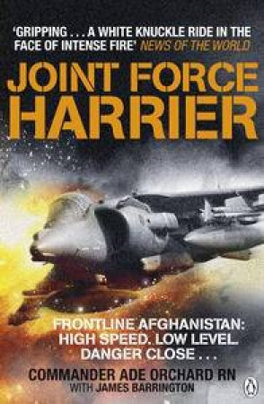 Joint Force Harrier by Adrian Orchard & James Barrington