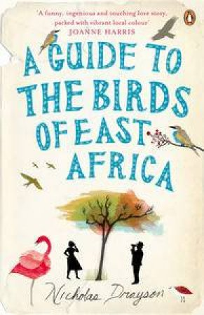 Guide to the Birds of East Africa by Nicholas Drayson