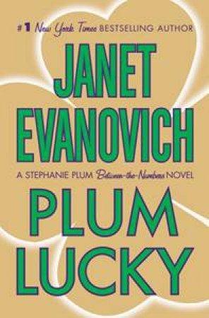 Stephanie Plum Novella: Plum Lucky by Janet Evanovich
