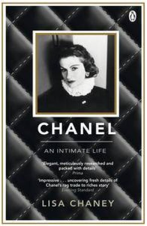Chanel: An Intimate Life by Lisa Chaney