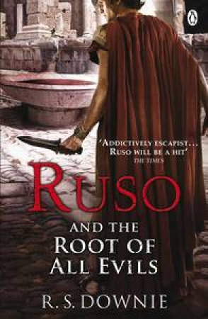 Ruso and the Root of All Evils by R S Downie